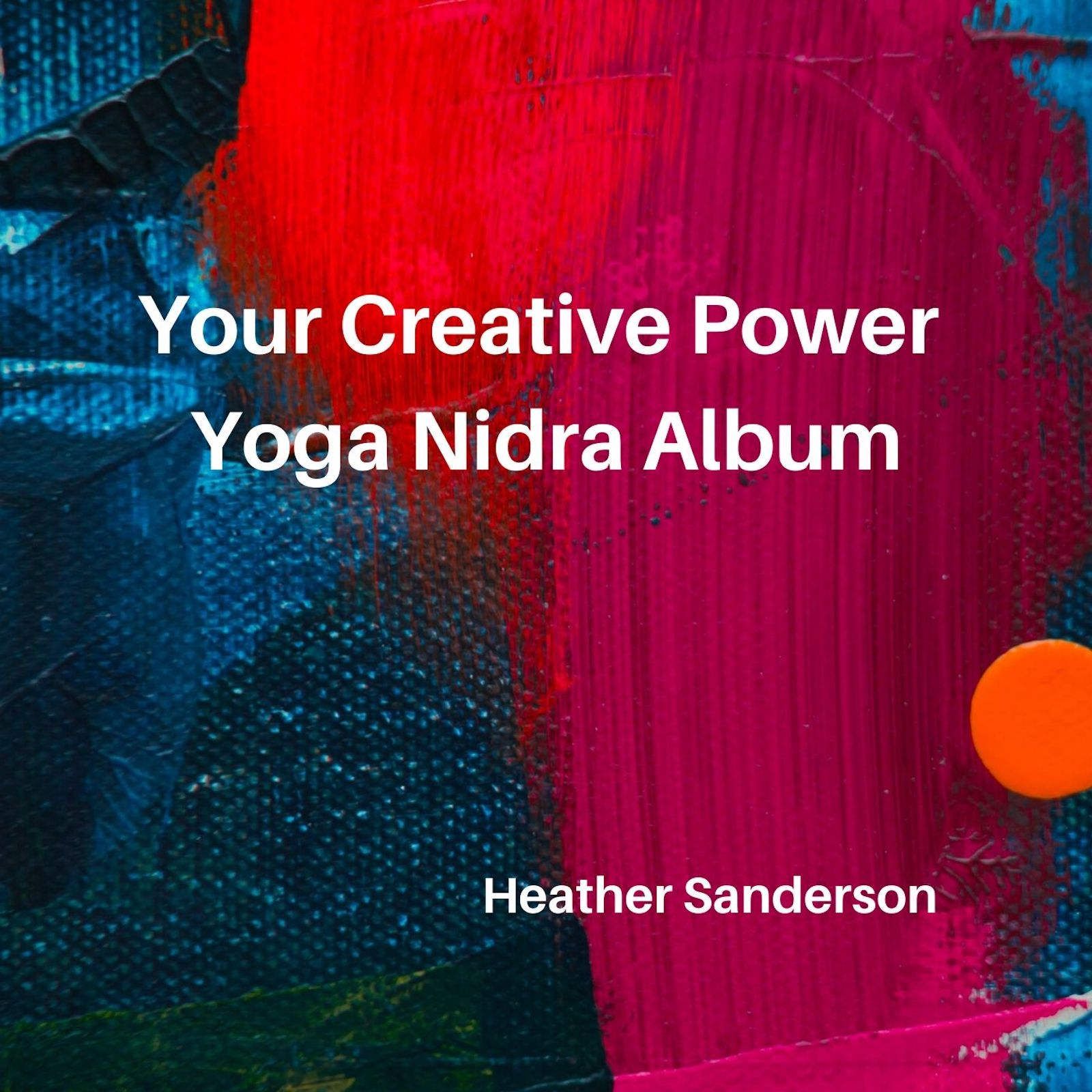 Your Creative Power Yoga Nidra (1)